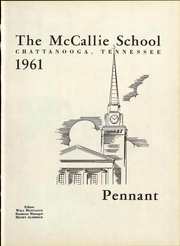 McCallie High School - Pennant Yearbook (Chattanooga, TN) online yearbook collection, 1961 Edition, Page 7 of 216