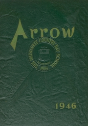 Milwaukee Country Day School - Arrow Yearbook (Milwaukee, WI) online yearbook collection, 1946 Edition, Cover