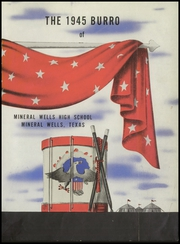 Mineral Wells High School - Burro Yearbook (Mineral Wells, TX) online yearbook collection, 1945 Edition, Page 5 of 124