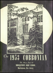 Page 7, 1953 Edition, Morristown High School - Cobbonian Yearbook (Morristown, NJ) online yearbook collection
