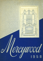 Mother of Mercy High School - Mercywood Yearbook (Cincinnati, OH) online yearbook collection, 1958 Edition, Cover