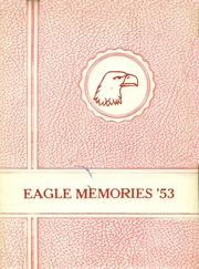 Mound City High School - Eagle Memories Yearbook (Mound City, KS) online yearbook collection, 1953 Edition, Cover
