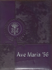 Mount Carmel High School - Ave Maria Yearbook (Denver, CO) online yearbook collection, 1956 Edition, Cover