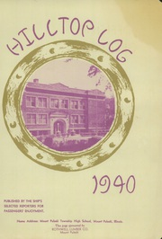 Mount Pulaski Township High School - Hilltop Yearbook (Mount Pulaski, IL) online yearbook collection, 1940 Edition, Page 5 of 56