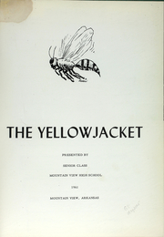 Page 6, 1961 Edition, Mountain View High School - Yellowjacket Yearbook (Mountain View, AR) online yearbook collection