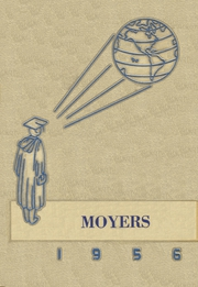Moyers High School - Annual Yearbook (Moyers, OK) online yearbook collection, 1956 Edition, Cover