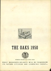 Muskegon Heights High School - Oaks Yearbook (Muskegon Heights, MI) online yearbook collection, 1950 Edition, Page 5