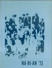 Naselle Grays River Valley High School - Na Hi An Yearbook (Naselle, WA) online yearbook collection, 1973 Edition, Cover