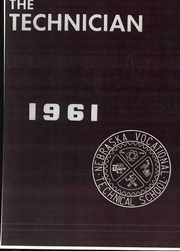 Nebraska Vocational Technical School - Technician Yearbook (Milford, NE) online yearbook collection, 1961 Edition, Cover