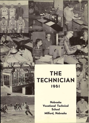 Page 7, 1961 Edition, Nebraska Vocational Technical School - Technician Yearbook (Milford, NE) online yearbook collection