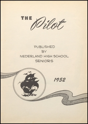 Nederland High School - Pilot Yearbook (Nederland, TX) online yearbook collection, 1952 Edition, Page 7 of 160