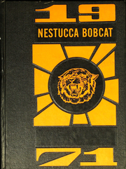 Nestucca Union High School - Bobcat Yearbook (Cloverdale, OR) online yearbook collection, 1971 Edition, Cover