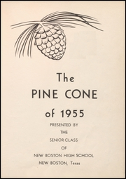 New Boston High School - Pine Cone Yearbook (New Boston, TX) online yearbook collection, 1955 Edition, Page 7