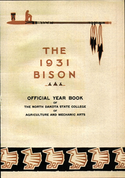 Page 11, 1931 Edition, North Dakota State University - Bison Yearbook (Fargo, ND) online yearbook collection