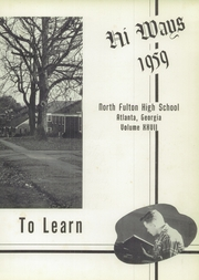 Page 7, 1959 Edition, North Fulton High School - HiWays Yearbook (Atlanta, GA) online yearbook collection