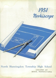 Page 7, 1951 Edition, North Huntingdon High School - Norhiscope Yearbook (Irwin, PA) online yearbook collection