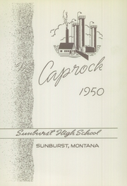 Page 7, 1950 Edition, North Toole County High School - Caprock Yearbook (Sunburst, MT) online yearbook collection