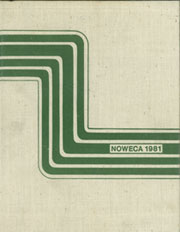 Northwest Catholic High School - Noweca Yearbook (West Hartford, CT) online yearbook collection, 1981 Edition, Cover
