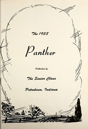 Petroleum High School - Panther Yearbook (Petroleum, IN) online yearbook collection, 1958 Edition, Page 5