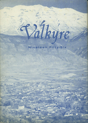 Pleasant Grove High School - Valkyrie Yearbook (Pleasant Grove, UT) online yearbook collection, 1956 Edition, Page 1