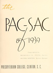 Presbyterian College - Pac Sac Yearbook (Clinton, SC) online yearbook collection, 1939 Edition, Page 7