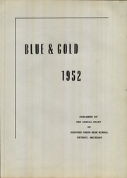 Redford Union High School - Blue and Gold Yearbook (Detroit, MI) online yearbook collection, 1952 Edition, Page 5