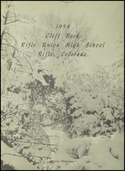 Rifle Union High School - Cliff Book Yearbook (Rifle, CO) online yearbook collection, 1954 Edition, Page 5