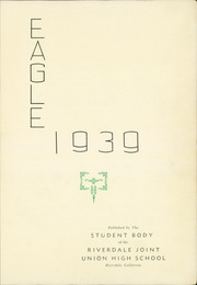 Riverdale Joint Union High School - Eagle Yearbook (Riverdale, CA) online yearbook collection, 1939 Edition, Page 5