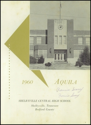 Shelbyville Central High School - Aquila Yearbook (Shelbyville, TN) online yearbook collection, 1960 Edition, Page 5