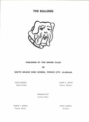 South Girard High School - Bulldog Yearbook (Phenix City, AL) online yearbook collection, 1963 Edition, Page 5