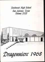 Southwest High School - Dragonniere Yearbook (San Antonio, TX) online yearbook collection, 1968 Edition, Page 5