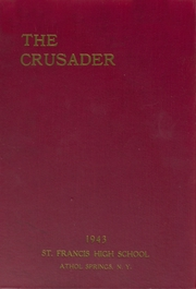 St Francis High School - Crusader Yearbook (Athol Springs, NY) online yearbook collection, 1943 Edition, Cover