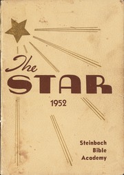 Steinbach Bible Institute - Star Yearbook (Steinbach, Manitoba Canada) online yearbook collection, 1952 Edition, Cover