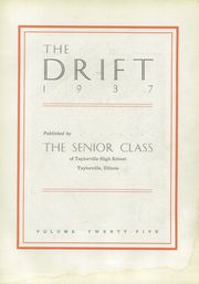 Page 7, 1937 Edition, Taylorville High School - Drift Yearbook (Taylorville, IL) online yearbook collection