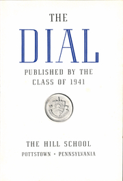 The Hill School - Dial Yearbook (Pottstown, PA) online yearbook collection, 1941 Edition, Page 7