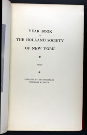 Page 11, 1900 Edition, The Holland Society of New York - Yearbook (New York, NY) online yearbook collection