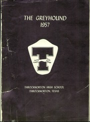 Throckmorton High School - Greyhound Yearbook (Throckmorton, TX) online yearbook collection, 1957 Edition, Page 5