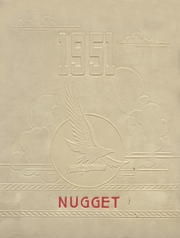 Tonopah High School - Nugget Yearbook (Tonopah, NV) online yearbook collection, 1951 Edition, Cover