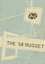 Tonopah High School - Nugget Yearbook (Tonopah, NV) online yearbook collection, 1958 Edition, Cover