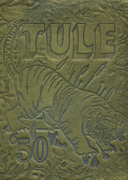 Tranquillity High School - Tule Yearbook (Tranquillity, CA) online yearbook collection, 1950 Edition, Cover