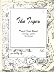 Trinity High School - Tiger Yearbook (Trinity, TX) online yearbook collection, 1956 Edition, Page 5 of 120