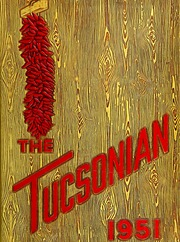 Tucson High School - Tucsonian Yearbook (Tucson, AZ) online yearbook collection, 1951 Edition, Cover