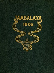 Tulane University - Jambalaya Yearbook (New Orleans, LA) online yearbook collection, 1905 Edition, Cover