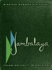 Tulane University - Jambalaya Yearbook (New Orleans, LA) online yearbook collection, 1958 Edition, Cover