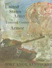 US Army Training Center - Armor Yearbook (Fort Knox, KY) online yearbook collection, 1969 Edition, Cover