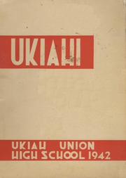 Ukiah High School - Wildcat Yearbook (Ukiah, CA) online yearbook collection, 1942 Edition, Cover