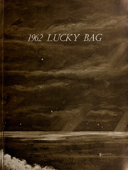 Page 9, 1962 Edition, United States Naval Academy - Lucky Bag Yearbook (Annapolis, MD) online yearbook collection