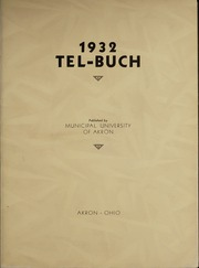 Page 9, 1932 Edition, University of Akron - Tel Buch Yearbook (Akron, OH) online yearbook collection