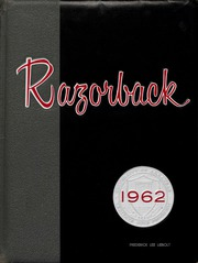 University of Arkansas Fayetteville - Razorback Yearbook (Fayetteville, AR) online yearbook collection, 1962 Edition, Cover