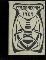 University of Colorado - Coloradan Yearbook (Boulder, CO) online yearbook collection, 1909 Edition, Cover